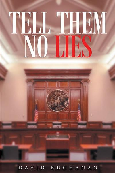 Download Tell Them No Lies Book