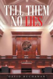 Tell Them No Lies