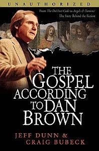 The Gospel According to Dan Brown Book