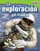 La exploracion de espacio / Space Exploration