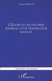 L'ÉGLISE ET LES PAUVRES: Journal d'un travailleur manuel