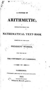 A System of Arithmetic: Reprinted from the Mathematical Text-book