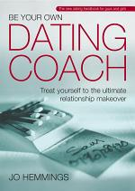 Be Your Own Dating Coach