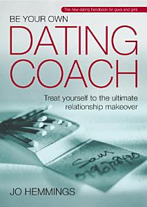 Be Your Own Dating Coach PDF