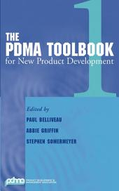 The PDMA ToolBook 1 for New Product Development