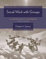 Social Work With Groups A Comprehensive Workbook Book PDF