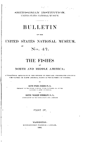The fishes of North and Middle America: a descriptive catalogue of the species of fish-like vertebrates found in the waters of North America, north of the Isthmus of Panama, Volume 4