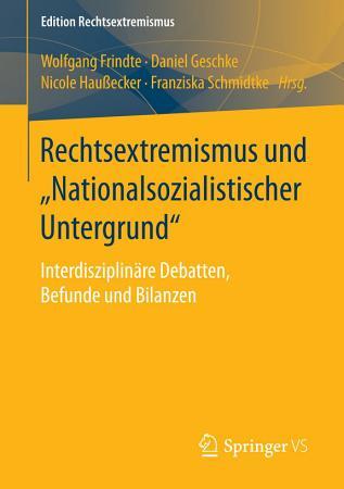 Rechtsextremismus und    Nationalsozialistischer Untergrund    PDF