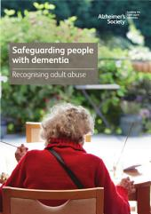 Safeguarding people with dementia: Recognising adult abuse