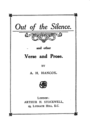 Out of the Silence and Other Verse and Prose