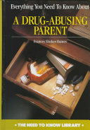 Everything You Need to Know about a Drug Abusing Parent PDF