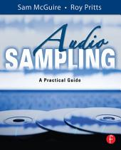 Audio Sampling: A Practical Guide