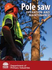 Pole saw operation and maintenance