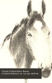 Circular (United States. Bureau of Animal Industry): Issues 113-136