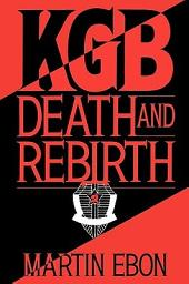 KGB: Death and Rebirth