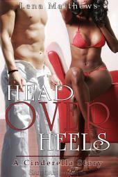 Head Over Heels: A Cinderella Story