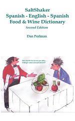 SaltShaker Spanish-English-Spanish Food & Wine Dictionary: Second Edition