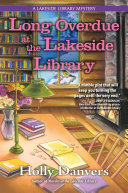 Long Overdue at the Lakeside Library
