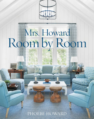 Mrs  Howard  Room by Room