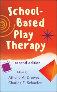 School Based Play Therapy Book