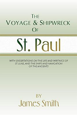 The Voyage and Shipwreck of St  Paul