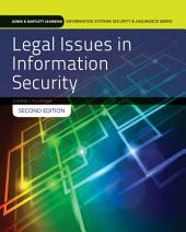 Legal Issues in Information Security: Edition 2