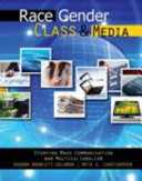 Race Gender Class And Media Studying Mass Communication And Multiculturalism Ebook Book PDF