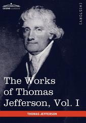 The Works of Thomas Jefferson: Autobiography, Anas, Writings 1760-1770