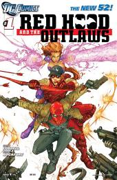 Red Hood and the Outlaws (2011-) #1