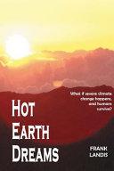 Hot Earth Dreams