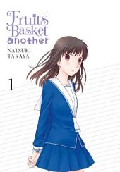 Fruits Basket Another: Volume 1