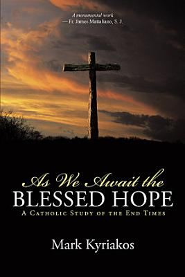 As We Await the Blessed Hope PDF
