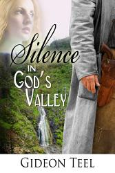 Silence In God S Valley Book PDF