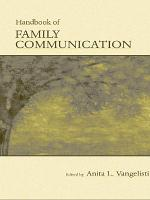 The Routledge Handbook of Family Communication PDF