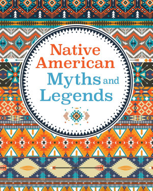 Native American Myths   Legends