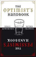 The Optimist's/Pessimist's Handbook