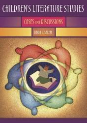 Children S Literature Studies Book PDF