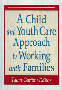 A Child and Youth Care Approach to Working with Families PDF