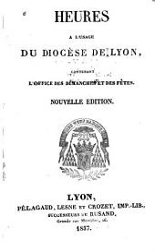 Heures à l'usage du diocèse de Lyon
