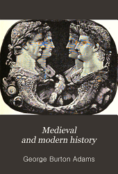 Medieval and modern history: an outline of its development