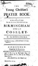 The Young Christian S Prayer Book  Etc