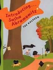 Introducing . . . Sasha Abramowitz