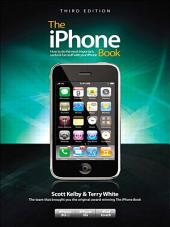 The iPhone Book, Third Edition (Covers iPhone 3GS, iPhone 3G, and iPod Touch): Edition 3
