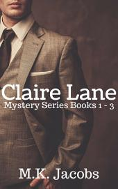 Claire Lane Mystery Series Book 1-3: Claire Lane Mystery
