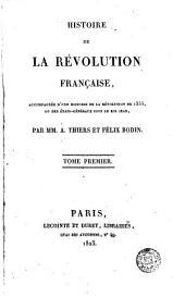 Histoire de la Révolution française, 1: accompagnée d'une histoire de la révolution de 1355, ou des états-généraux sous le Roi Jean, Volume1