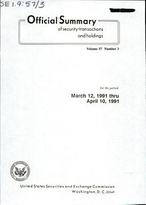 Official Summary of Security Transactions and Holdings Reported to the Securities and Exchange Commission Under the Securities Exchange Act of 1934 and the Public Utility Holding Company Act of 1935