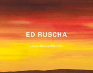 Ed Ruscha and the Great American West PDF