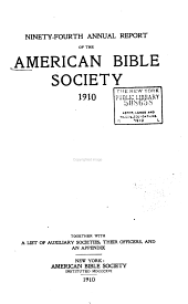 Annual Report of the American Bible Society: Volumes 94-95
