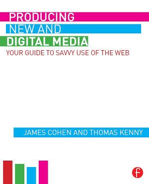 Producing New and Digital Media