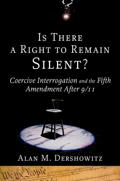 Download Is There a Right to Remain Silent  Book
